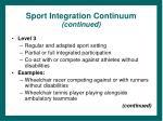 sport integration continuum continued11