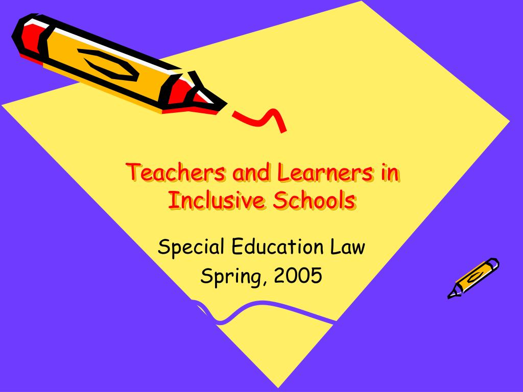 teachers and learners in inclusive schools l.