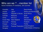 who are we member list active members p members 28 countries