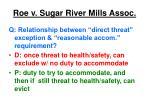 roe v sugar river mills assoc