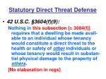 statutory direct threat defense
