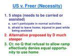us v freer necessity