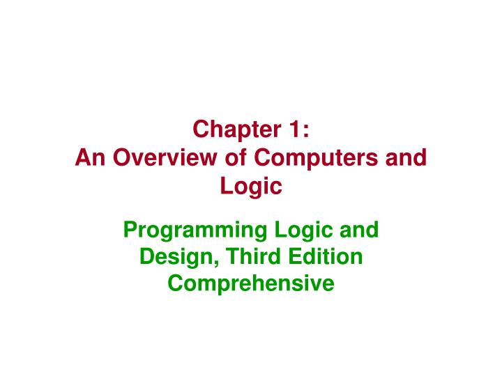 chapter 1 an overview of computers and logic n.