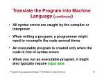 translate the program into machine language continued