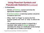 using flowchart symbols and pseudocode statements continued3