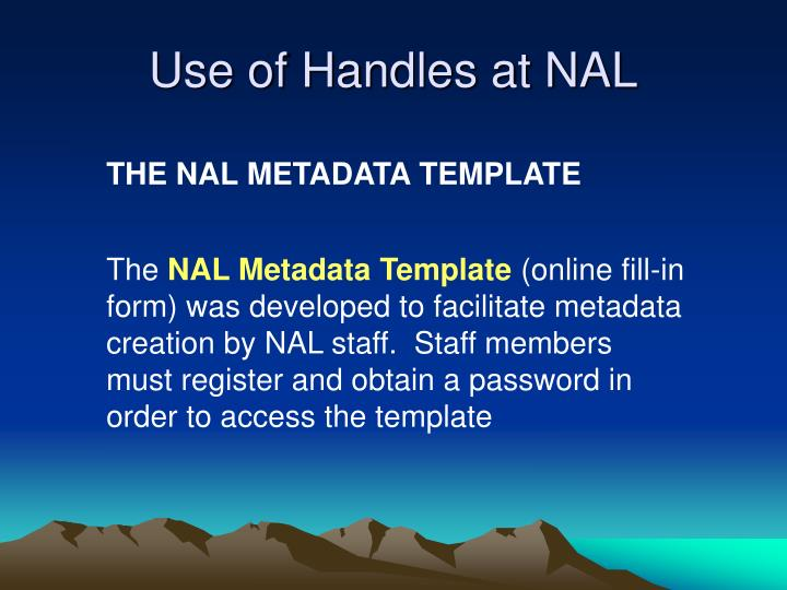 Use of Handles at NAL
