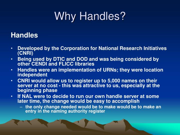 Why Handles?