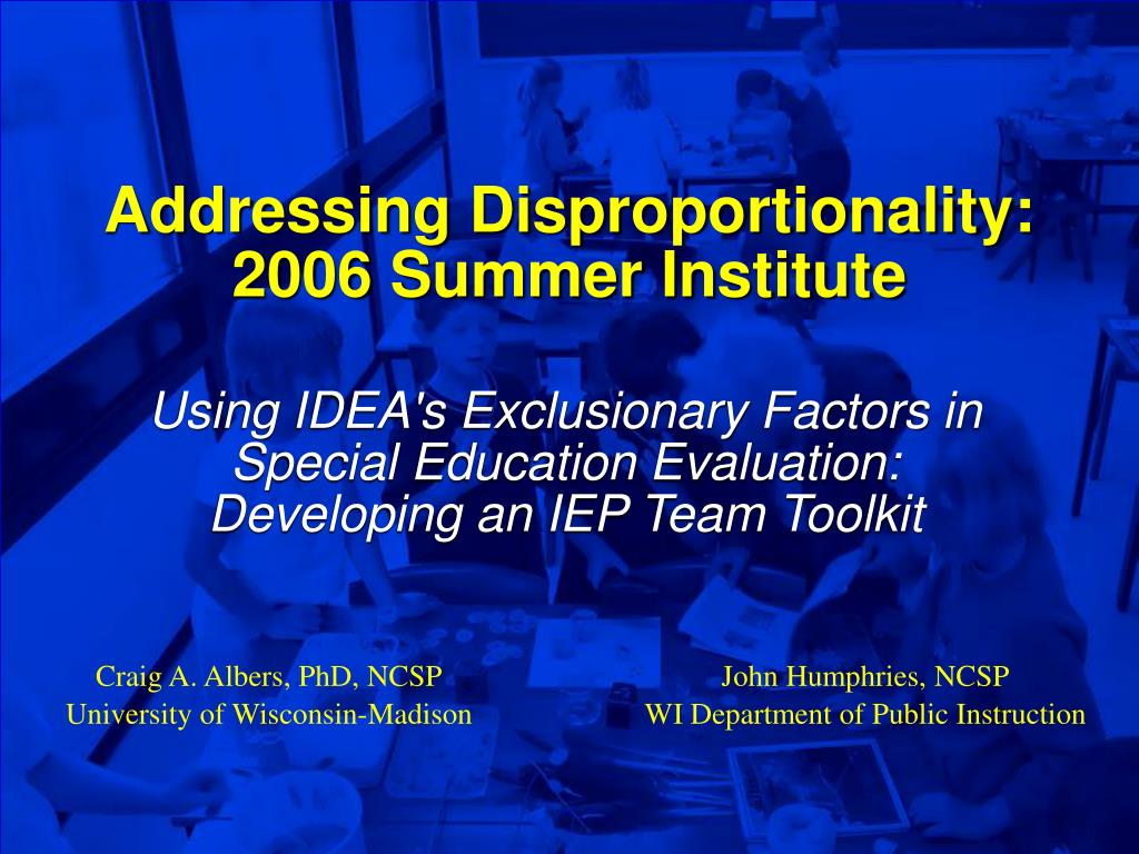 addressing disproportionality 2006 summer institute l.