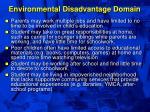 environmental disadvantage domain