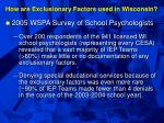 how are exclusionary factors used in wisconsin