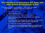 key questions for educators iep team and other school professionals to ask