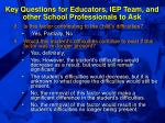 key questions for educators iep team and other school professionals to ask54