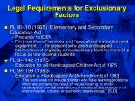 legal requirements for exclusionary factors