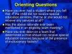 orienting questions