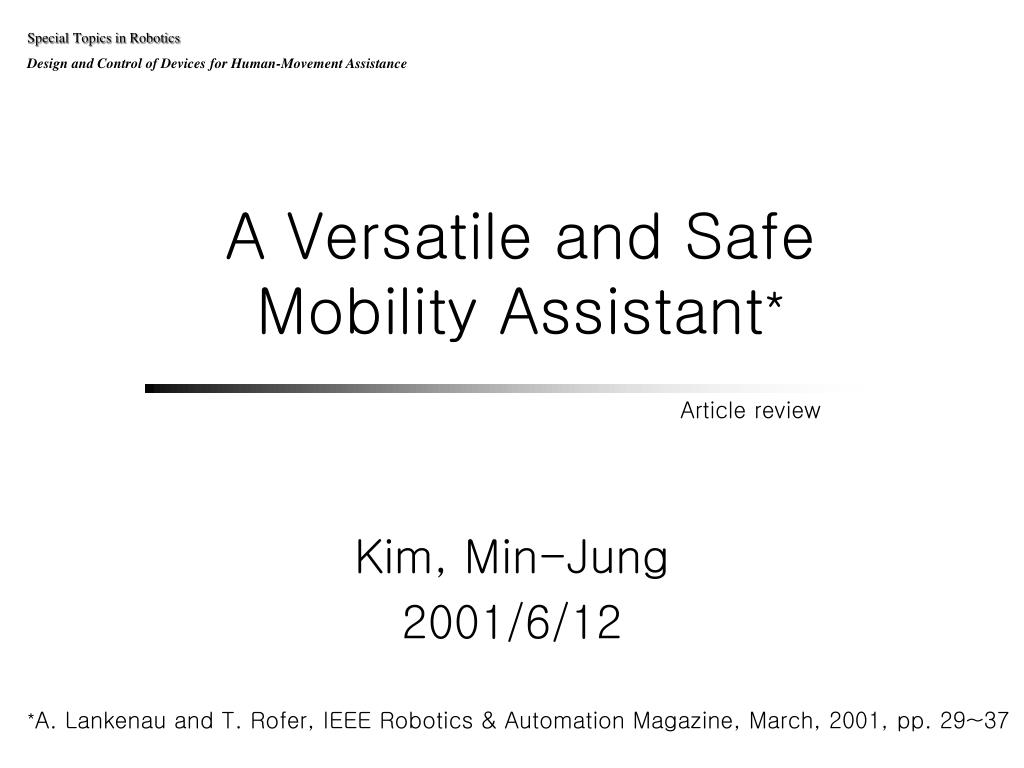a versatile and safe mobility assistant l.