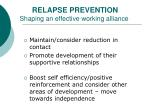 relapse prevention shaping an effective working alliance