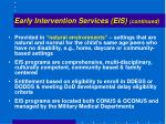 early intervention services eis continued