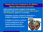 related services assigned to the military medical departments overseas