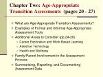 chapter two age appropriate transition assessments pages 20 27