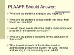 plaafp should answer