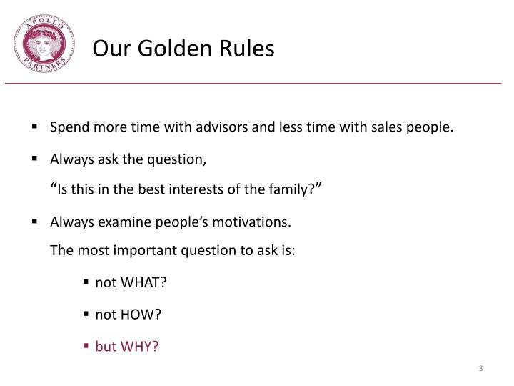 Our golden rules