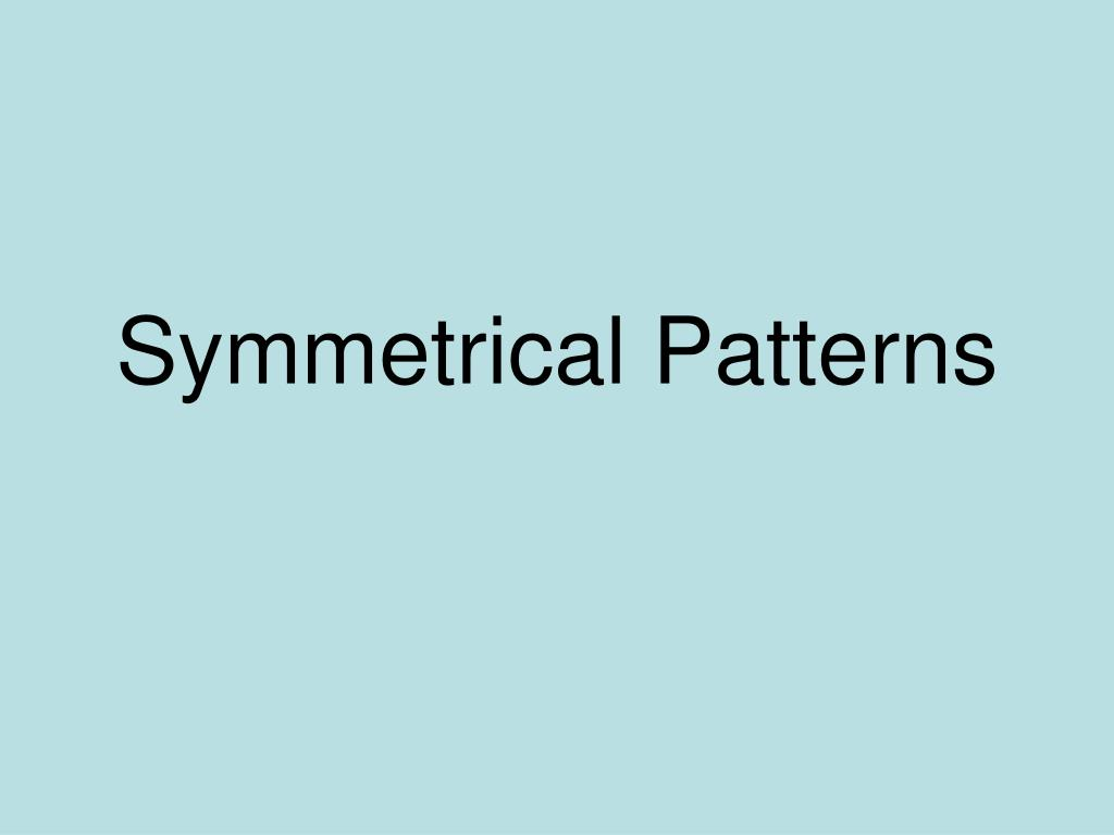 symmetrical patterns l.