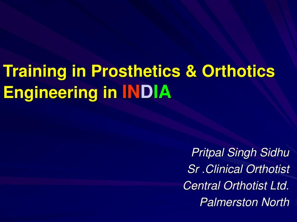 training in prosthetics orthotics engineering in in d ia l.