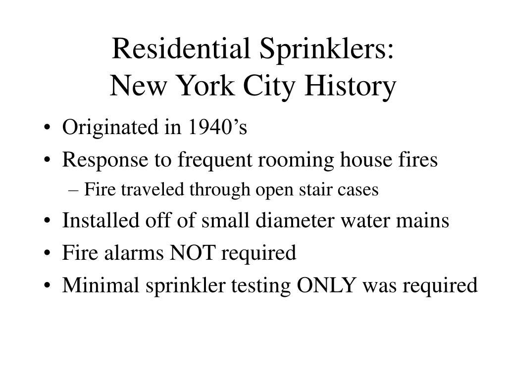 residential sprinklers new york city history