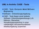 uml in arcinfo case tools