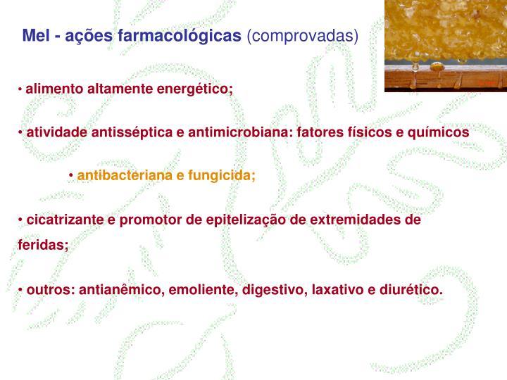 Mel - ações farmacológicas