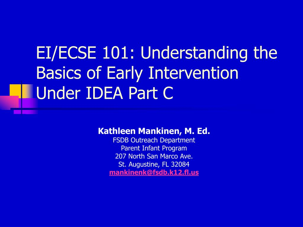 ei ecse 101 understanding the basics of early intervention under idea part c l.