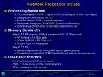 network processor issues