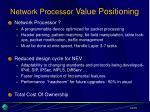 network processor value positioning