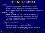 per flow rate limiting