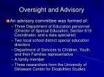 oversight and advisory