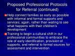 proposed professional protocols for referral continued