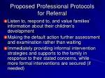 proposed professional protocols for referral