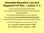 amended education law and regents p 16 plan action 11 3