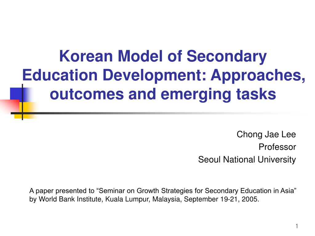 korean model of secondary education development approaches outcomes and emerging tasks l.