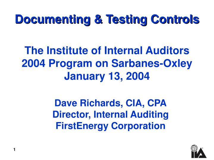 Documenting testing controls