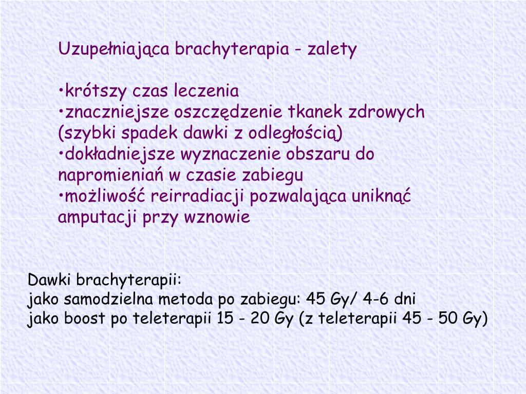 Uzupełniająca brachyterapia - zalety
