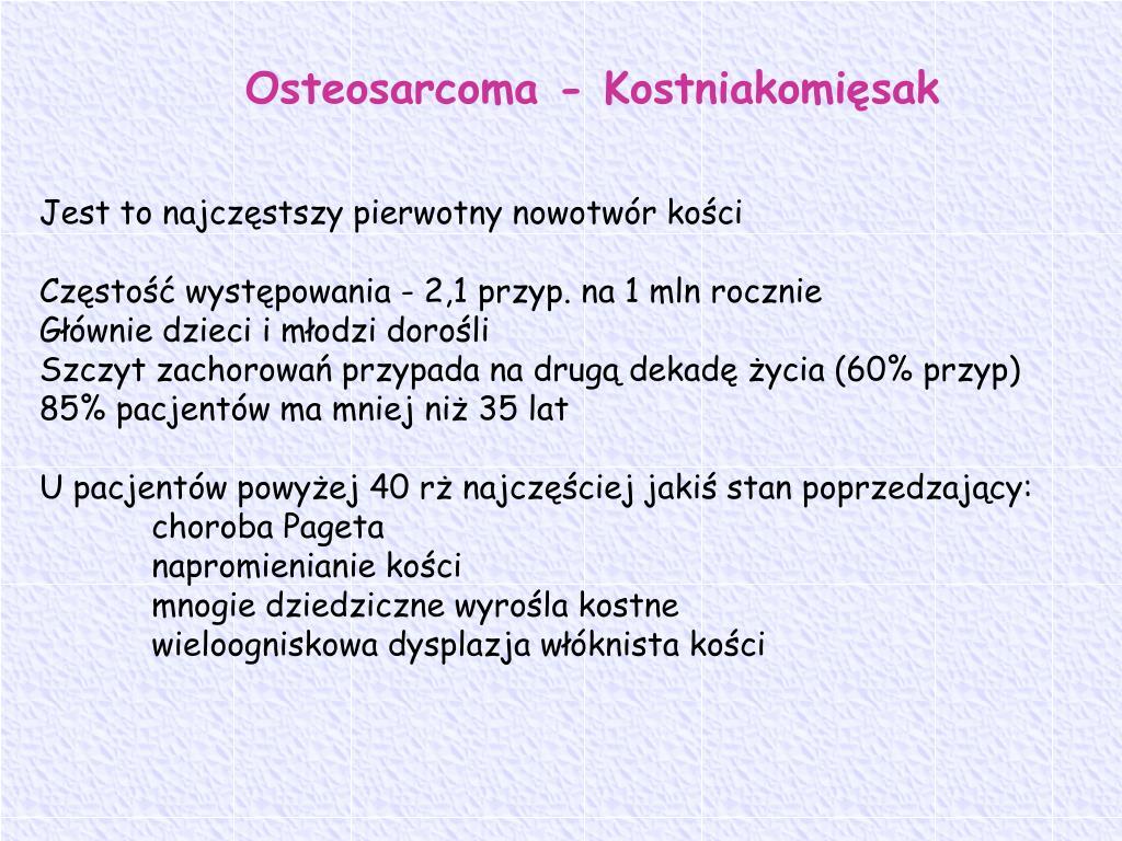 Osteosarcoma - Kostniakomięsak
