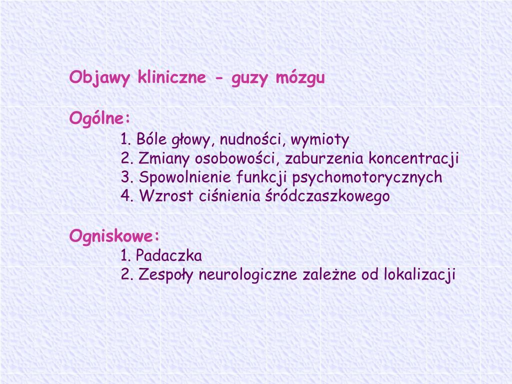 Objawy kliniczne - guzy mózgu