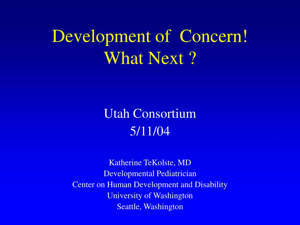 development of concern what next l.