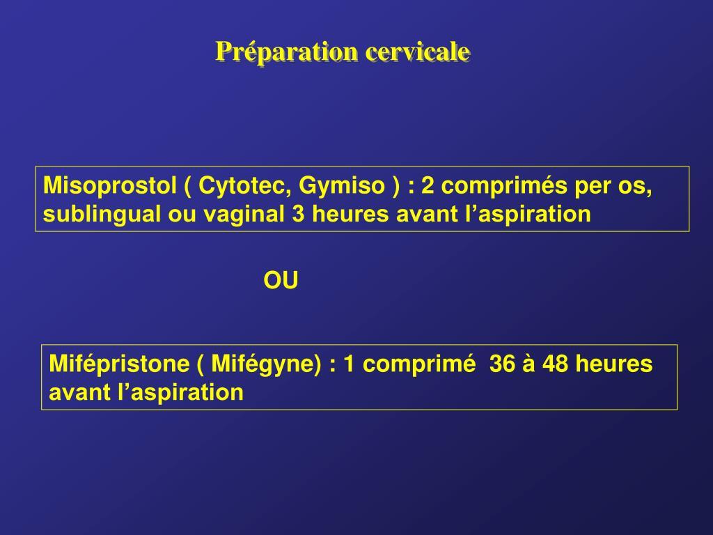 Préparation cervicale
