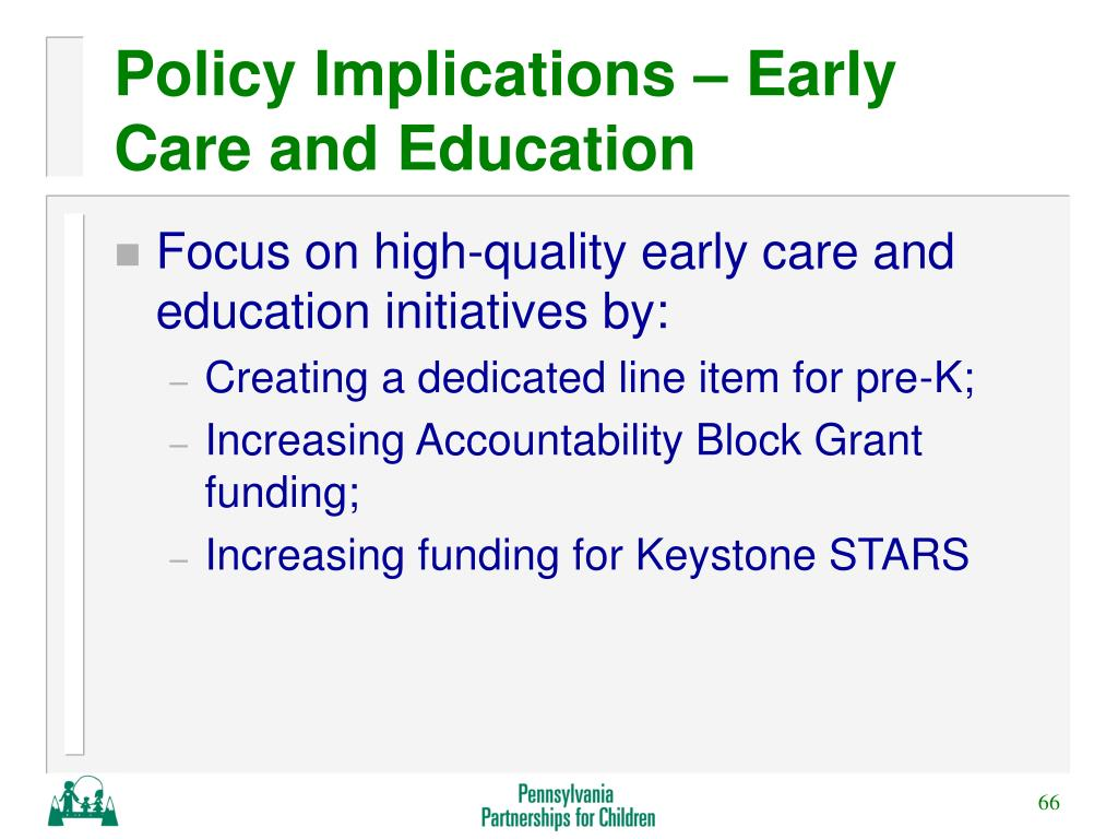 Policy Implications – Early Care and Education