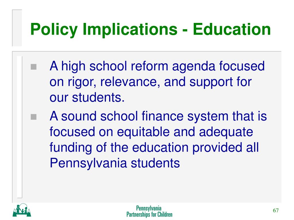 Policy Implications - Education