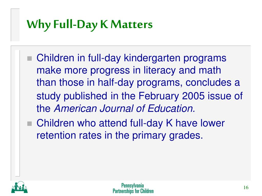 Why Full-Day K Matters