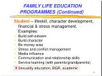 family life education programmes continued13