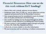 financial resources how can we do this work without rttt funding